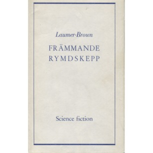 Laumer, K. & Brown, R. G.: Främmande rymdskepp
