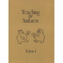 Johansson, Sture: Teaching av Ambres, Volym 1