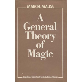 Mauss, Marcel: A general theory of magic