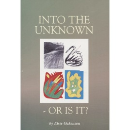 Oakensen, Elsie: Into the unknown - or is it? Passages of discovery