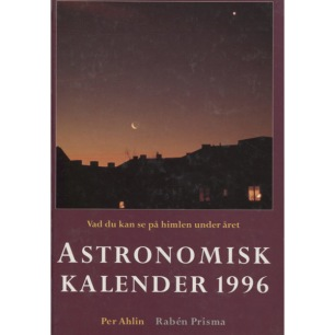 Ahlin, Per: Astronomisk kalender 1996 -2002, 2015 - Very good 1996