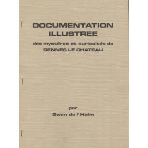 Holm de l', Gwen: Documentation illustrée des mystères et curiositès de Rennes le Chateau