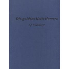 Kirchweger, A.J.: Die goldene Kette Homers
