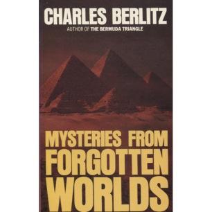 Berlitz, Charles & Valentine, J. Manson: Mysteries from forgotten worlds (Pb)