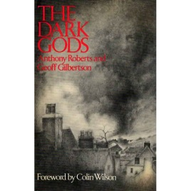 Roberts, Anthony & Gilbertson, Geoff: The Dark Gods