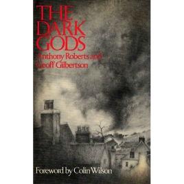 Roberts, Anthony & Gilbertson, Geoff: The Dark Gods