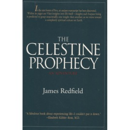 Redfield, James: The Celestine prophecy. An adventure