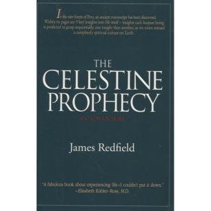 Redfield, James: The Celestine prophecy. An adventure