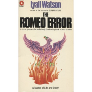 Watson, Lyall: The Romeo error. A matter of life and death (Pb)