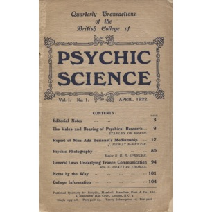 Psychic Science, Quarterly transactions of the British college of Psychic Science 1922 - - 1922 April, Vol 1 No 1