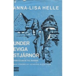 Helle, Anna-Lisa: Under eviga stjärnor. Från Atlantis till Buddha