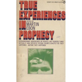 Ebon, Martin (ed.): True experiences in prophecy (Pb)