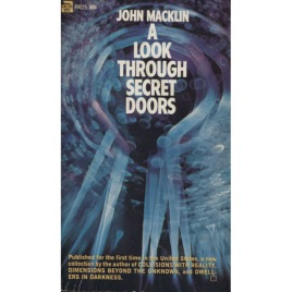Macklin, John: A look through secret doors (Pb)