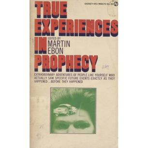 Ebon, Martin (ed.): True experiences in prophecy (Pb)