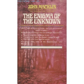 Macklin, John: The enigma of the unknown (Pb)