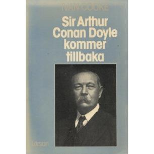 Cooke, Ivan: Sir Arthur Conan Doyle kommer tillbaka