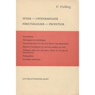 Vallberg, V.: Syner - uppenbarelser - förutsägelser - profetior