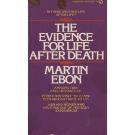 Ebon, Martin: The evidence for life after death (Pb)