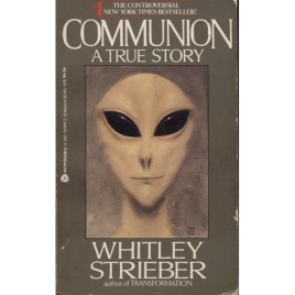 Strieber, Whitley: Communion. A true story (Pb)