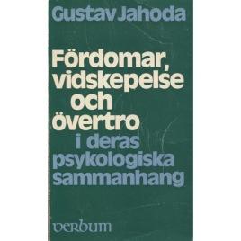 Jahoda, Gustav: Fördomar, vidskepelse och övertro i deras psykologiska sammanhang