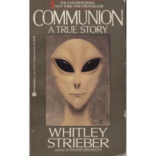 Strieber, Whitley: Communion. A true story (Pb)