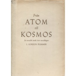 Plummer, L. Gordon: Från atom till kosmos. En teosofisk studie över utvecklingen