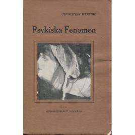 Wereide, Thorstein: Psykiska fenomen