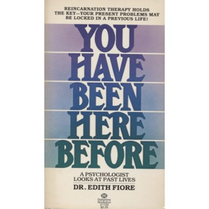 Fiore, Edith: You have been here before. A psychologist looks at past lives (Pb)