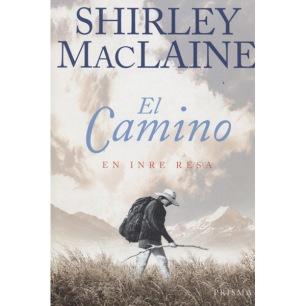 MacLaine, Shirley: El Camino. En inre resa