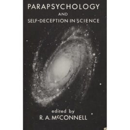 McConnell, R. A. (ed.): Parapsychology and self-deception in science