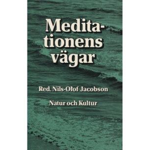 Jacobson, Nils-Olof (red.): Meditationens vägar