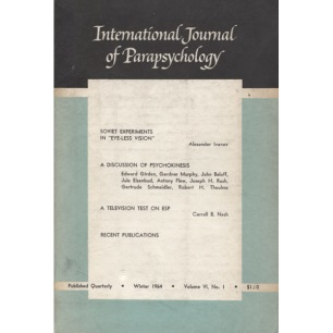 International Journal Of Parapsychology (1964-1968) - Sc, 1964 Winter, Vol 6 no 1