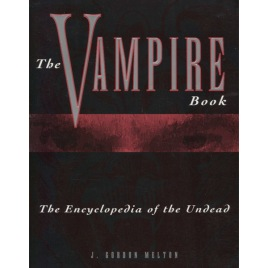Melton, J. Gordon: The vampire book: the encyclopedia of the undead