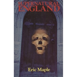 Maple, Eric: Supernatural England