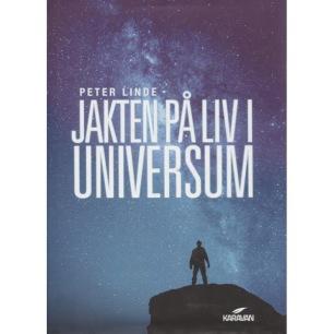 Linde, Peter: Jakten på liv i universum