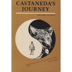 De Mille, Richard: Castaneda's journey: the power and allegory