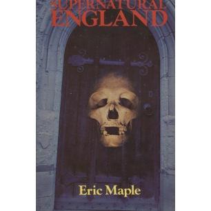 Maple, Eric: Supernatural England