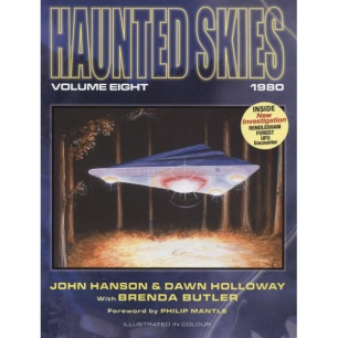 Hanson, John & Holloway, Dawn with Brenda Butler: Haunted skies:  Volume 8. 1980 - As new