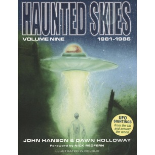 Hanson, John & Holloway, Dawn: Haunted skies: Volume 9. 1981 - 1986 - As new