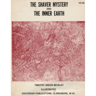 Beckley, Timothy G.: The Shaver mystery and the inner earth
