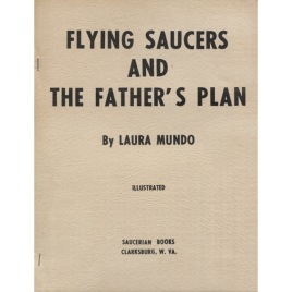 Mundo, Laura: Flying saucers and the father's plan