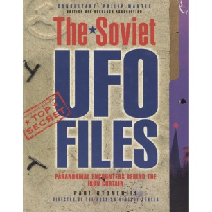 Stonehill, Paul: The Soviet UFO files. Paranormal encounters behind the Iron Curtain