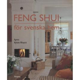 Nyholm Winqvist, Agneta: Feng shui för svenska hem