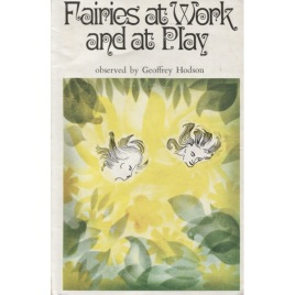 Hodson, Geoffrey: Fairies at work and at play / observed by Geoffrey Hodson