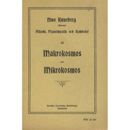 Runeberg, Nino (Alceste): Alkemi, planetmystik och symboler. III. Makrokosmos och mikrokosmos