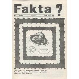Fakta? (1969-1973)