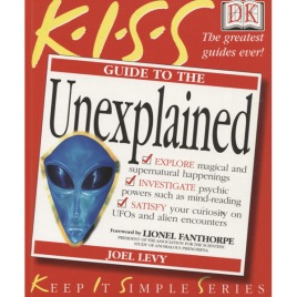Levy, Joel: K.I.S.S. Guide to the unexplained