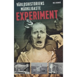 Bergeå, Nils: Experiment