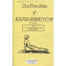 Kelder, Peter: The five rites of rejuvenation or The eye of revelation