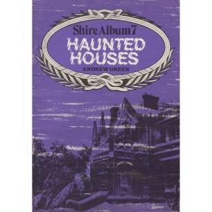 Green, Andrew: Haunted houses. [Shire Album 7] - Good